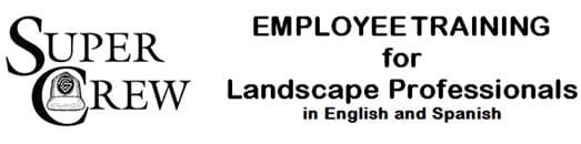 SuperCrew: Employee Training for Landscape Professionals